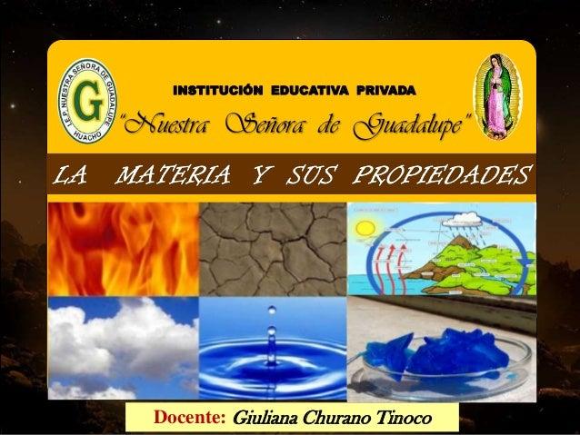 """Docente: Giuliana Churano Tinoco INSTITUCIÓN EDUCATIVA PRIVADA """"Nuestra Señora de Guadalupe"""""""