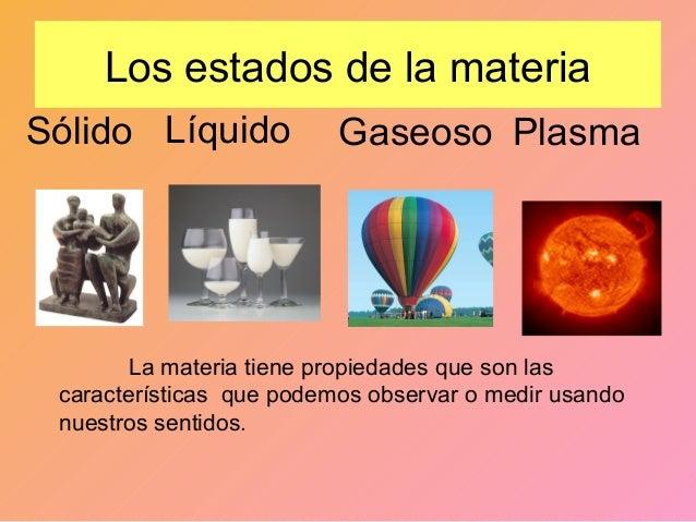 Resultado de imagen para tipos de materia solido liquido y gaseoso