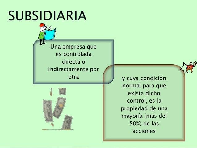 La matriz y la subcidiaria y estados financieros for Que es una oficina y sus caracteristicas