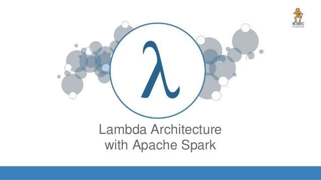 Lambda Architecture with Apache Spark IMAGE