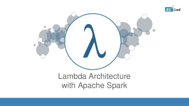Lambda Architecture with Apache Spark IMAGE
