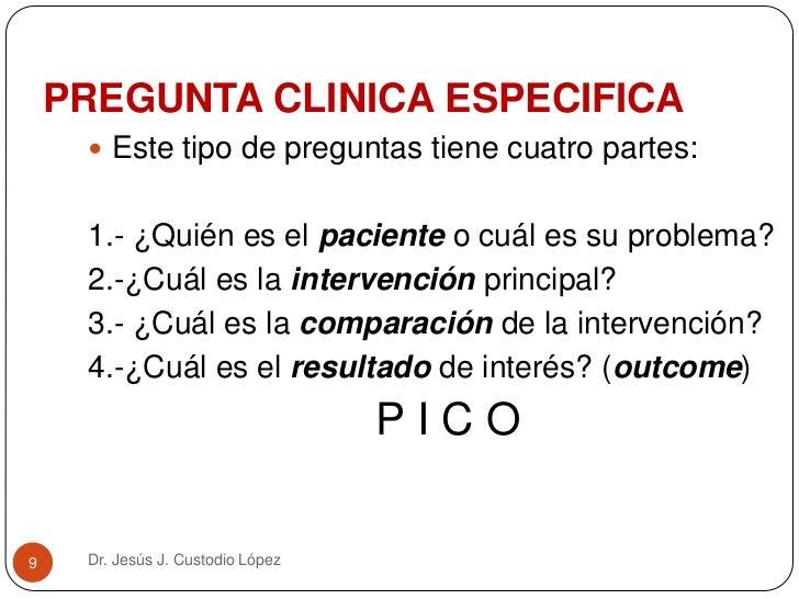 La Medicina Basada en la Evidencia en la práctica clínica