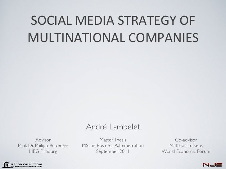 SOCIAL	  MEDIA	  STRATEGY	  OF	      MULTINATIONAL	  COMPANIES                              André Lambelet          Adviso...