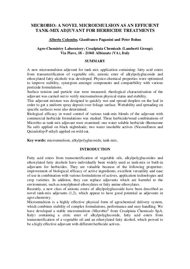 MICROBIO: A NOVEL MICROEMULSION AS AN EFFICIENT TANK-MIX ADJUVANT FOR HERBICIDE TREATMENTS Alberto Colombo, Gianfranco Pag...