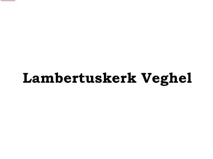 Lambertuskerk Veghel