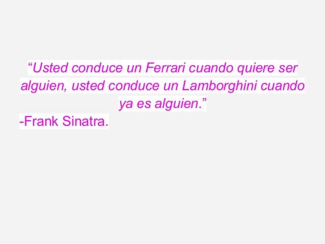 Concluciones...Lamborghini a creado un nuevo concepto deinnovación tanto en la carrocería como enmotores para el mundo de ...