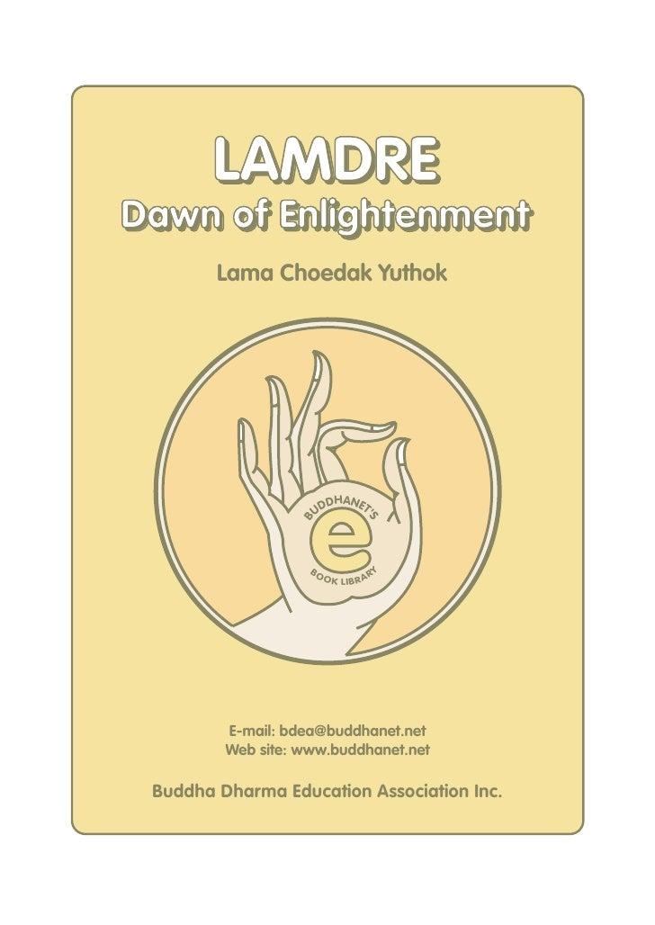 LAMDRE Dawn of Enlightenment         Lama Choedak Yuthok                         e                         DHANET         ...