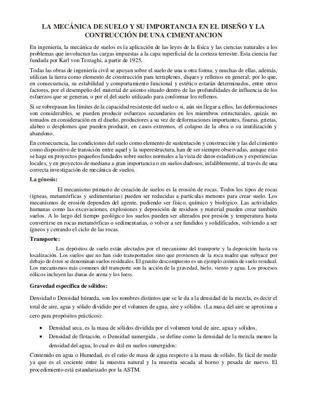 LA MECÁNICA DE SUELO Y SU IMPORTANCIA EN EL DISEÑO Y LA CONTRUCCIÓN DE UNA CIMENTANCION En ingeniería, la mecánica de suel...
