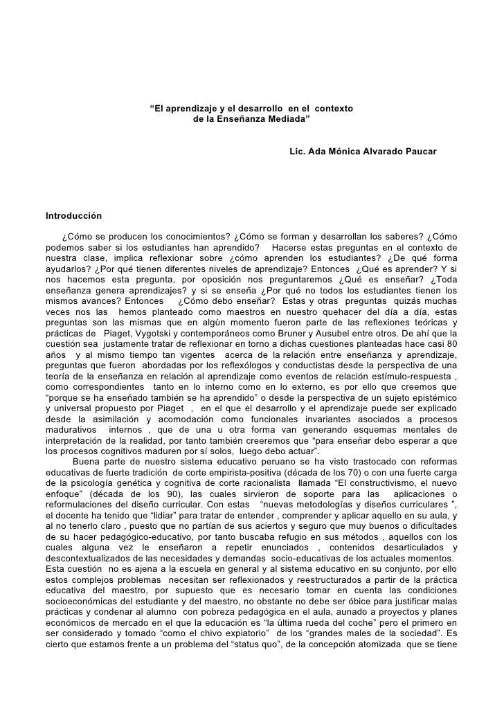 """""""El aprendizaje y el desarrollo en el contexto                                  de la Enseñanza Mediada""""                  ..."""
