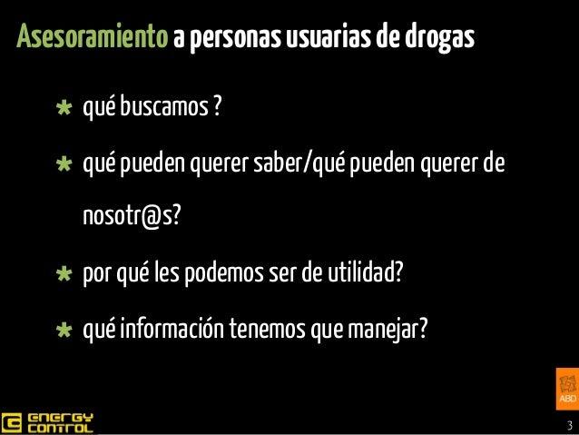 asesoramiento-a-personas-usuarias-de-drogas-3-638.jpg?cb=1393213707