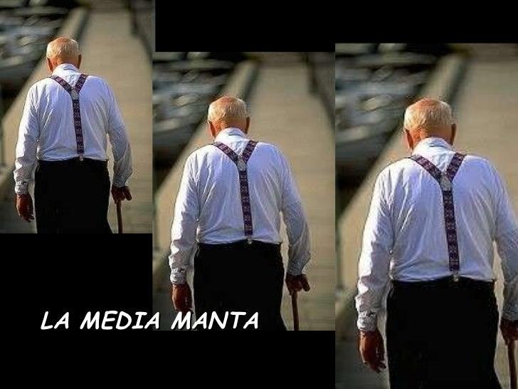 LA MEDIA MANTA