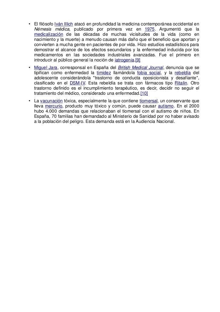 • El filósofo Iván Illich atacó en profundidad la medicina contemporánea occidental en  Némesis médica, publicado por prim...