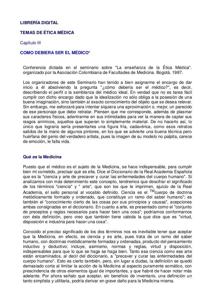 LIBRERÍA DIGITAL                             TEMAS DE ÉTICA MÉDICA                                     Capítulo III       ...