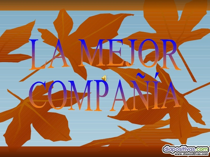 LA MEJOR COMPAÑÍA