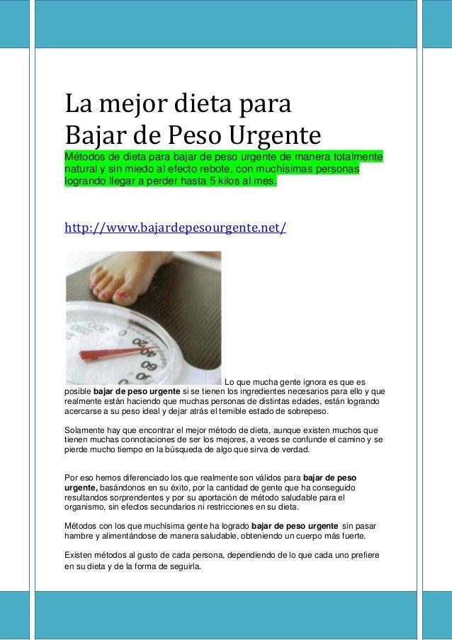 La mejor dieta para bajar de peso urgente