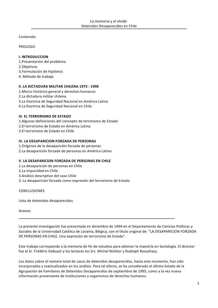 La memoria y el olvido                                       Detenidos Desaparecidos en ChileContenidoPROLOGOI. INTRODUCCI...