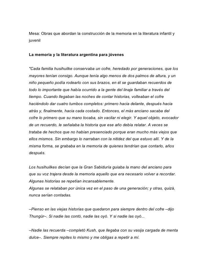 Mesa: Obras que abordan la construcción de la memoria en la literatura infantil yjuvenilLa memoria y la literatura argenti...