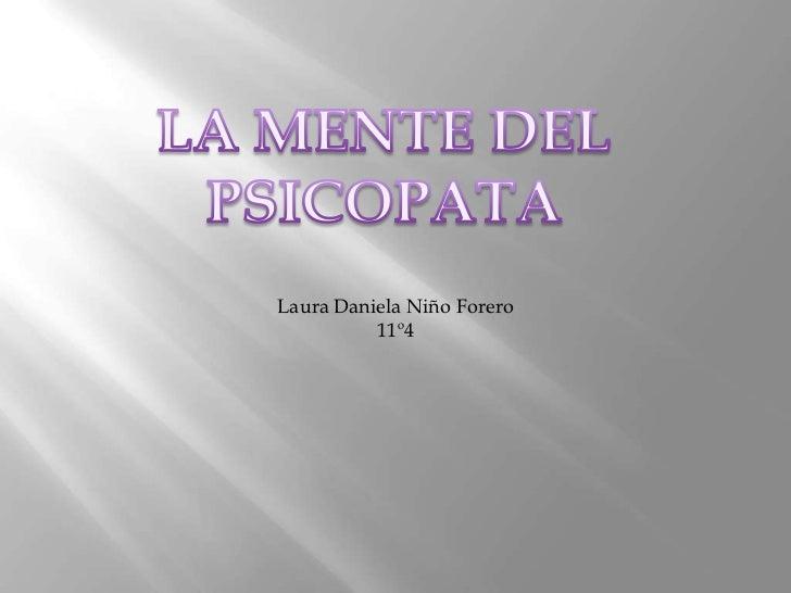 Laura Daniela Niño Forero          11º4