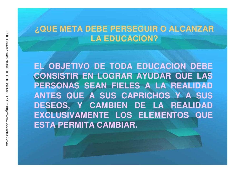 ¿QUE META DEBE PERSEGUIR O ALCANZARPDF Created with deskPDF PDF Writer - Trial :: http://www.docudesk.com                 ...