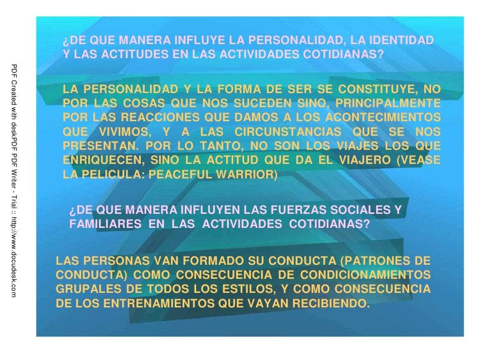 ¿DE QUE MANERA INFLUYE LA PERSONALIDAD, LA IDENTIDAD                                                                      ...