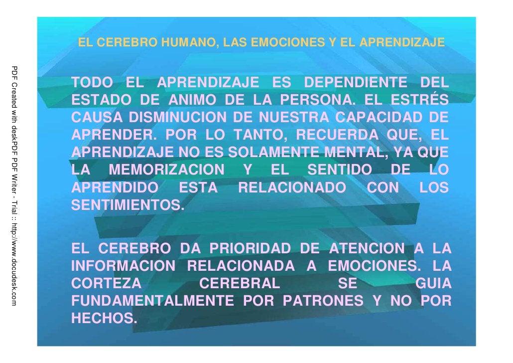 EL CEREBRO HUMANO, LAS EMOCIONES Y EL APRENDIZAJEPDF Created with deskPDF PDF Writer - Trial :: http://www.docudesk.com   ...