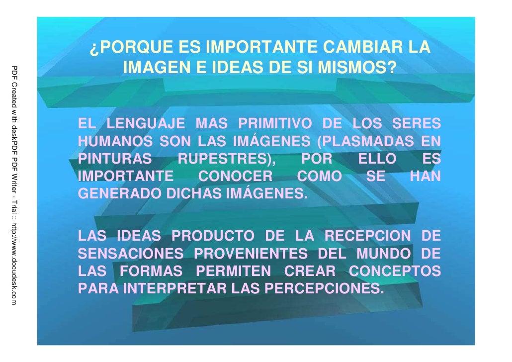 ¿PORQUE ES IMPORTANTE CAMBIAR LA                                                                             IMAGEN E IDEA...