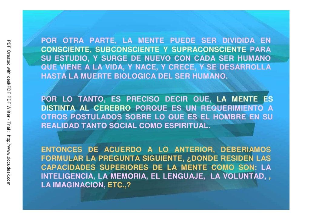 POR OTRA PARTE, LA MENTE PUEDE SER DIVIDIDA ENPDF Created with deskPDF PDF Writer - Trial :: http://www.docudesk.com      ...