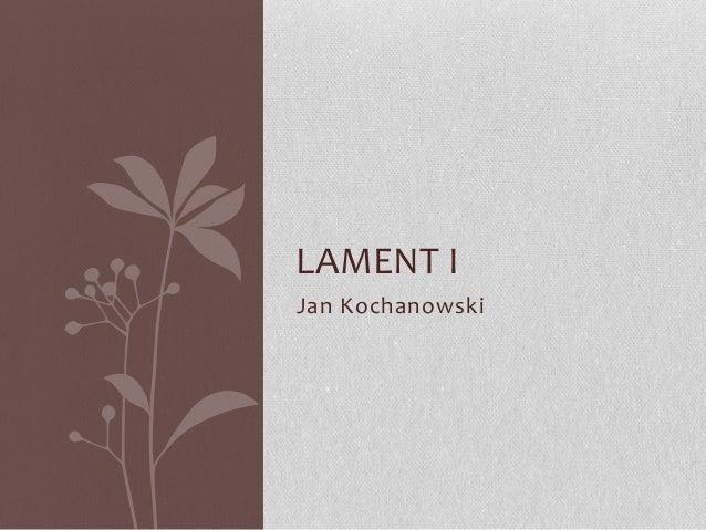 LAMENT IJan Kochanowski