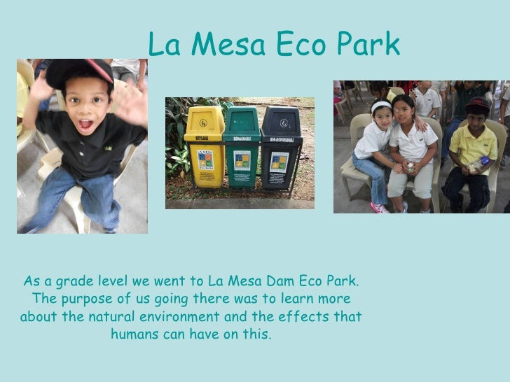 la mesa eco park essay Located inside an urban subdivision in quezon city is a complete oasis called la  mesa dam ecopark this 33 hectare public park located right.
