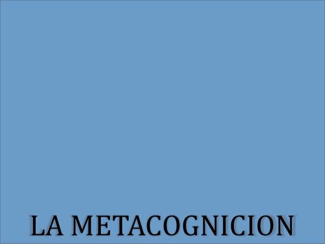 LA METACOGNICION