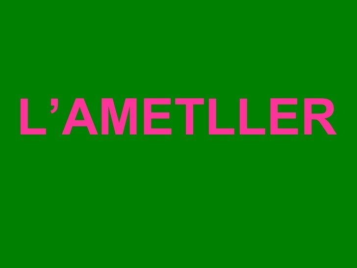 L'AMETLLER