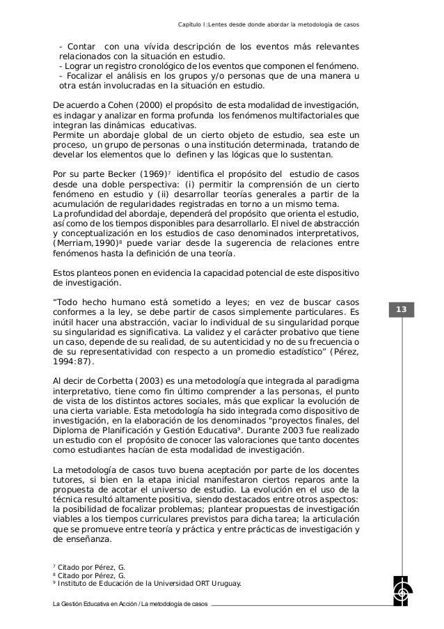 La Gestión Educativa en Acción / La metodología de casos 13 - Contar con una vívida descripción de los eventos más relevan...