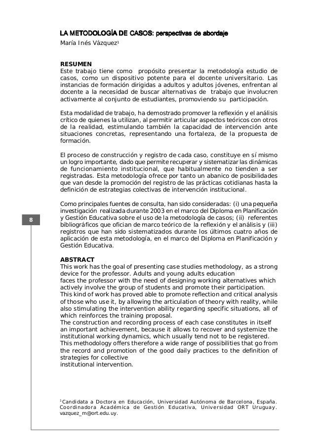 8 LALALALALA METMETMETMETMETODOLOGÍAODOLOGÍAODOLOGÍAODOLOGÍAODOLOGÍA DE CASOS: perspectivas de abordajeDE CASOS: perspecti...
