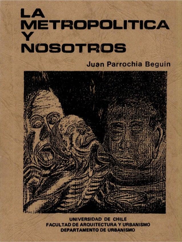 La Metropolitica y Nosotros - Muestra