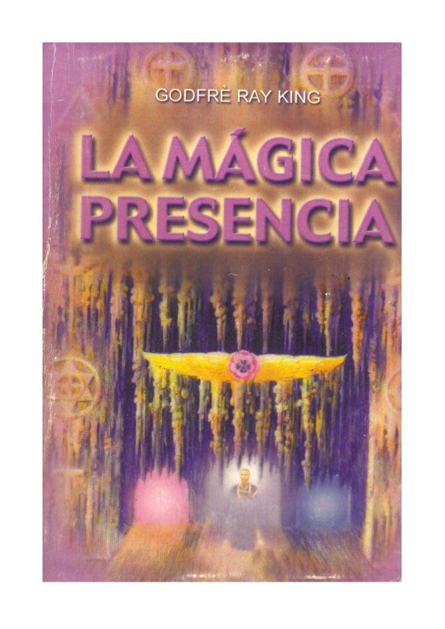 GODFRÉ RAY KING LA MÁGICA PRESENCIA SERAPIS BEY EDITORES, S.A. PANAMÁ