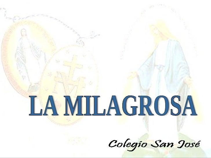 LA MILAGROSA Colegio San José