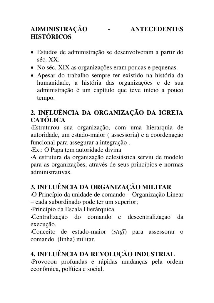 ADMINISTRAÇÃO               -        ANTECEDENTESHISTÓRICOS Estudos de administração se desenvolveram a partir do  séc. X...