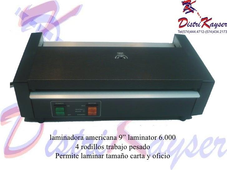 """laminadora americana 9"""" laminator 6.000 4 rodillos trabajo pesado Permite laminar tamaño carta y oficio"""