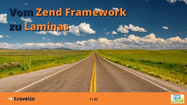 1 / 83 VomVom Zend FrameworkZend Framework zuzu LaminasLaminas
