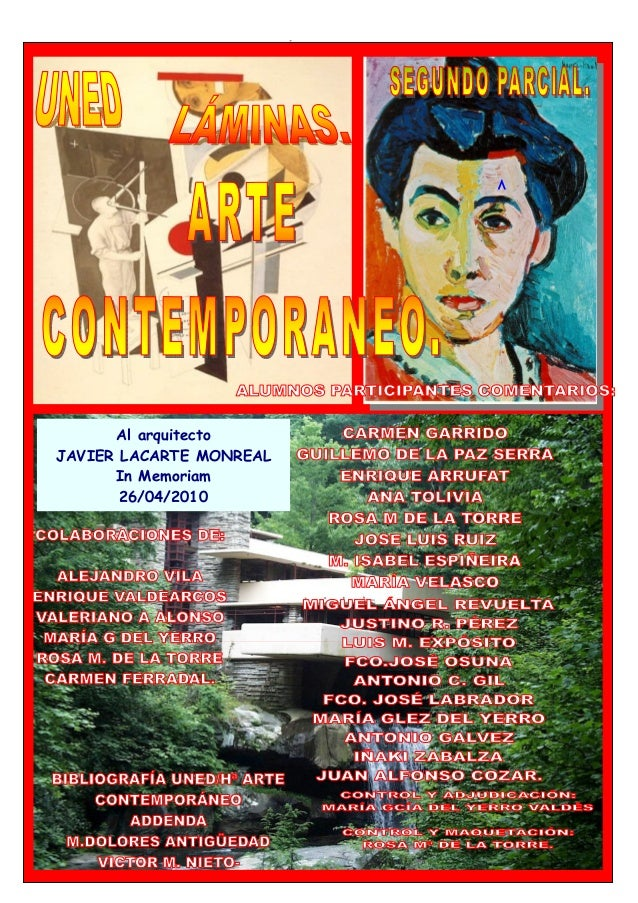 LAMINAS_ ARTE CONTEMPORÁNEO_ CURSO_2009-10 UNED Realizadas por: ALUMNOS DE HISTORIA DEL ARTE CONTEMPORANEO DE LA UNED. 1 A...