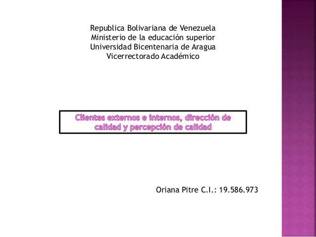 Republica Bolivariana de Venezuela  Ministerio de la educación superior  Universidad Bicentenaria de Aragua  Vicerrectorad...
