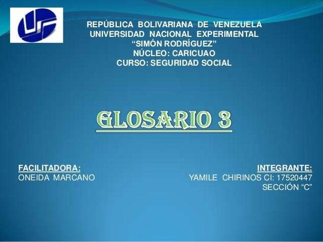 "REPÚBLICA BOLIVARIANA DE VENEZUELA UNIVERSIDAD NACIONAL EXPERIMENTAL ""SIMÓN RODRÍGUEZ"" NÚCLEO: CARICUAO CURSO: SEGURIDAD S..."