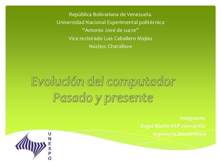 """República Bolivariana de Venezuela.Universidad Nacional Experimental politécnica           """"Antonio José de sucre""""     Vic..."""