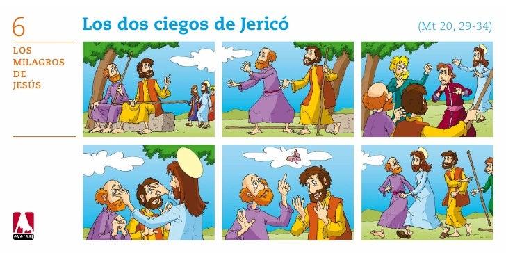 6          Los dos ciegos de Jericó      (Mt 20, 29-34)LosMilagrosdeJesús