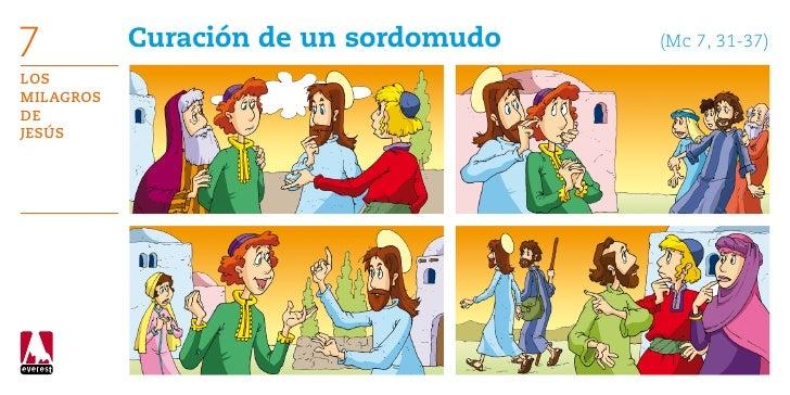 7          Curación de un sordomudo      (Mc 7, 31-37)LosMilagrosdeJesús