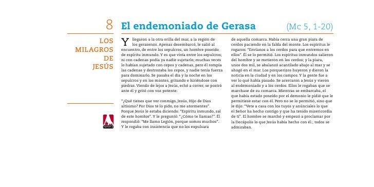 8    El endemoniado de Gerasa                                                                   (Mc 5, 1-20)      Los   Y...