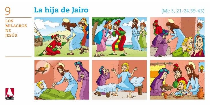 9          La hija de Jairo      (Mc 5, 21-24.35-43)LosMilagrosdeJesús