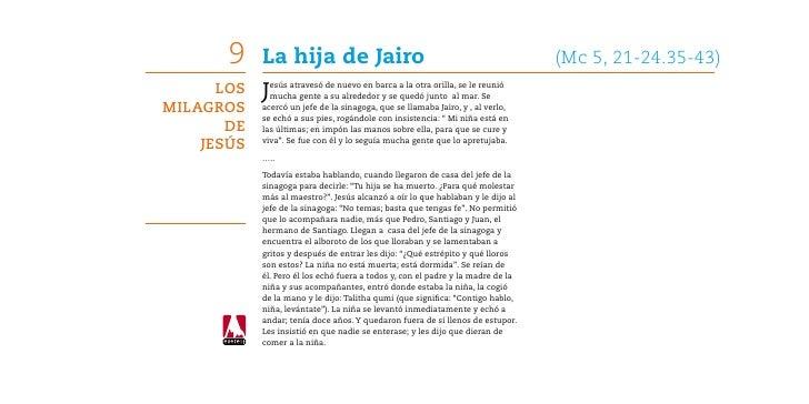 9    La hija de Jairo                                                     (Mc 5, 21-24.35-43)      Los   J esús atravesó ...