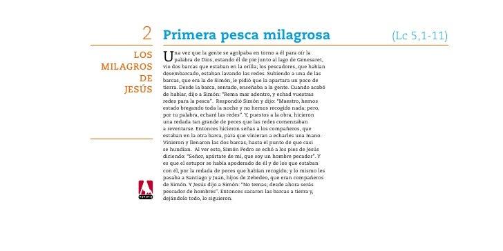 2    Primera pesca milagrosa                                              (Lc 5,1-11)      Los   U    na vez que la gente...