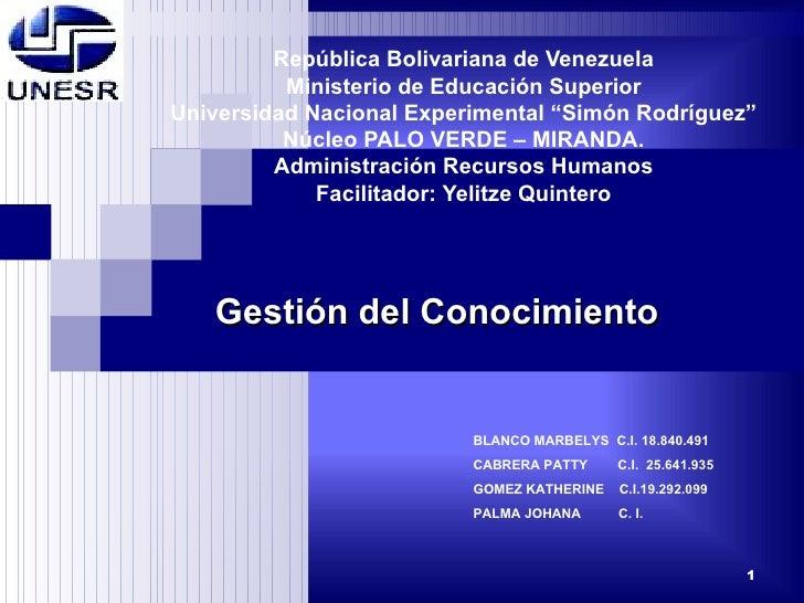 "República Bolivariana de Venezuela Ministerio de Educación Superior Universidad Nacional Experimental ""Simón Rodríguez"" Nú..."